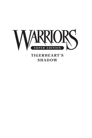 Warriors Super Edition: Tigerheart's Shadow by Erin Hunter by