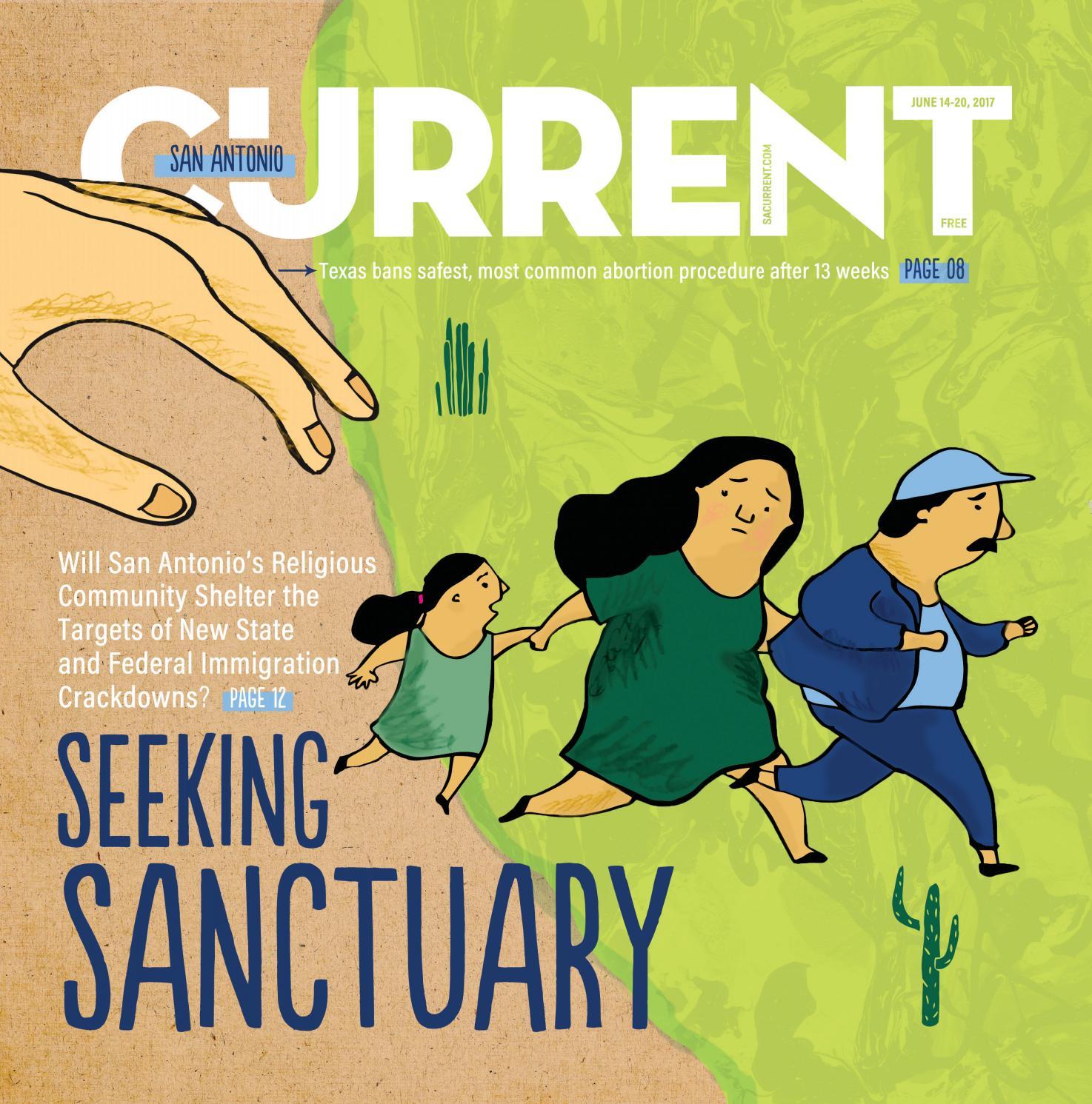 San Antonio Current - June 14, 2017 by Euclid Media Group - issuu