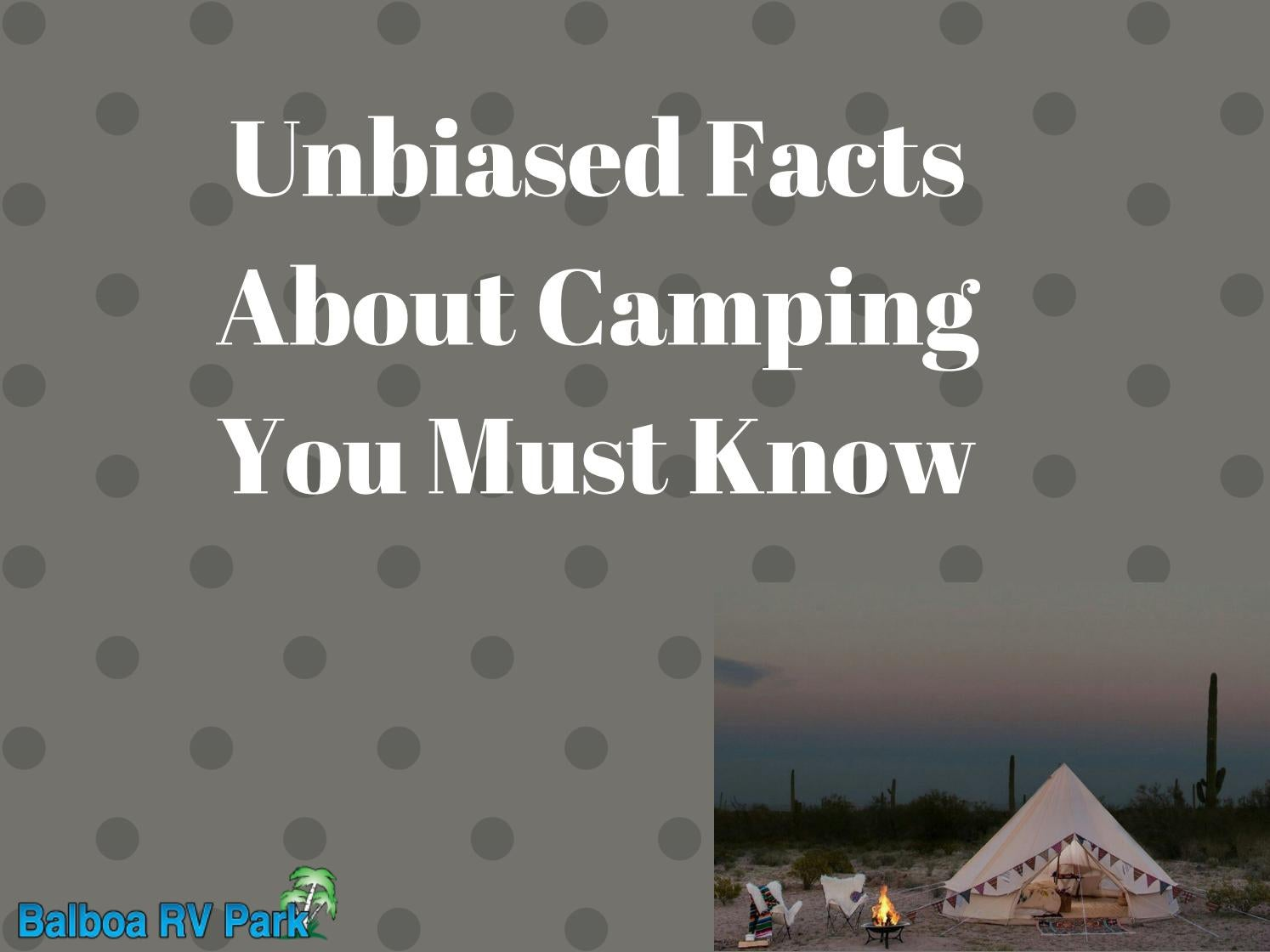 Unbiased facts about camping you must know by JinPak - issuu
