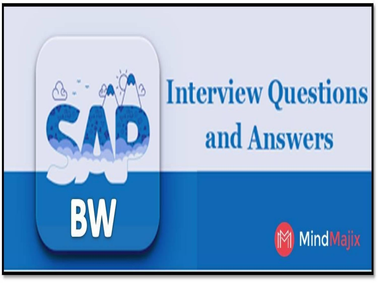 Top SAP BW Interview Questions and Answers 2017 | Mindmajix