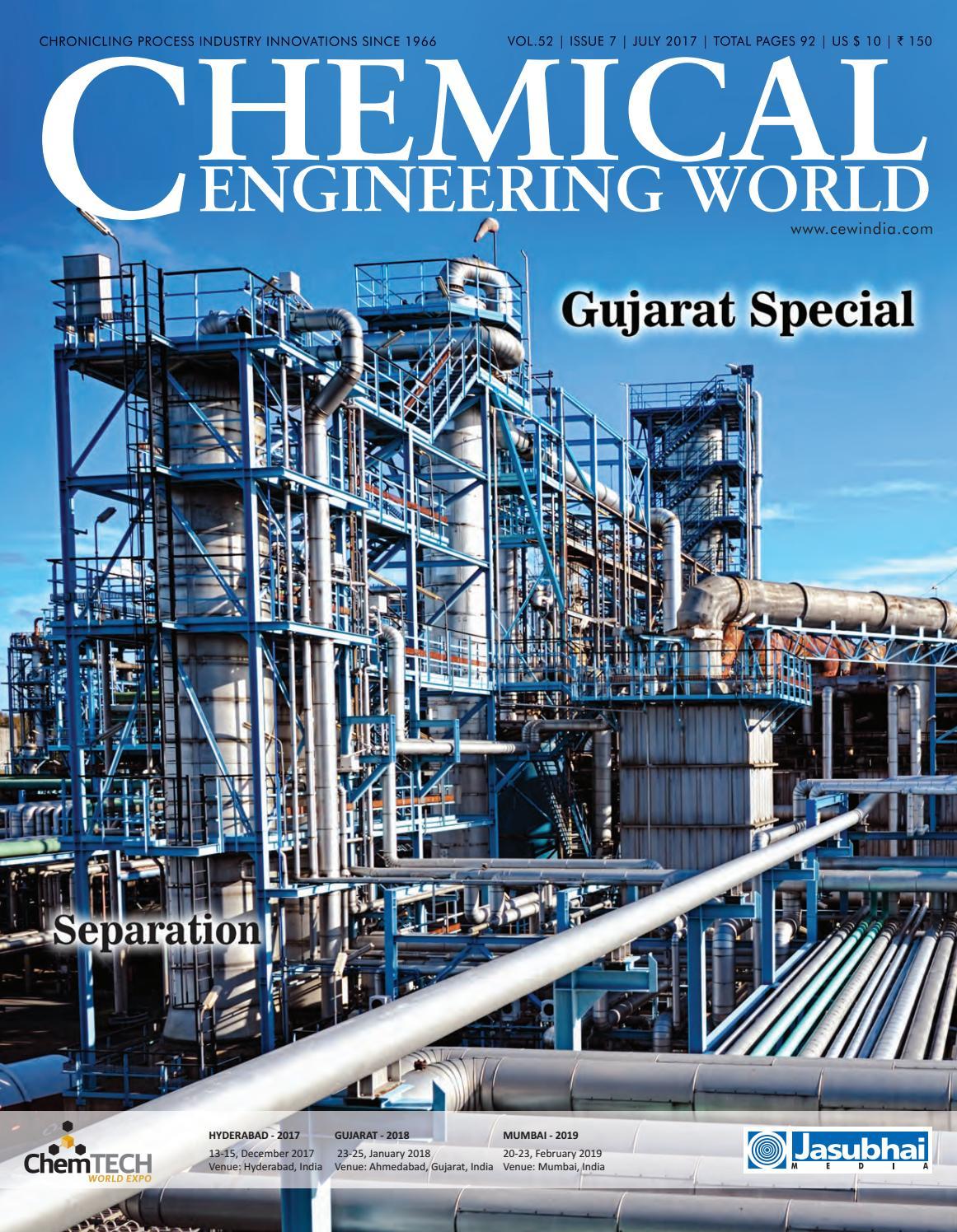 CEW July 2017 by Chemical Engineering World - issuu