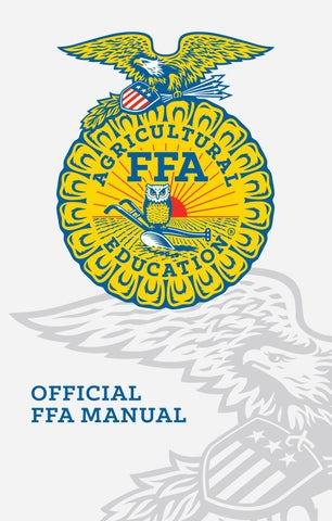 2017 official ffa manual by national ffa organization issuu students whose lives are impacted by ffa and agricultural education will achieve academic and personal growth strengthen american agriculture and provide ibookread Download