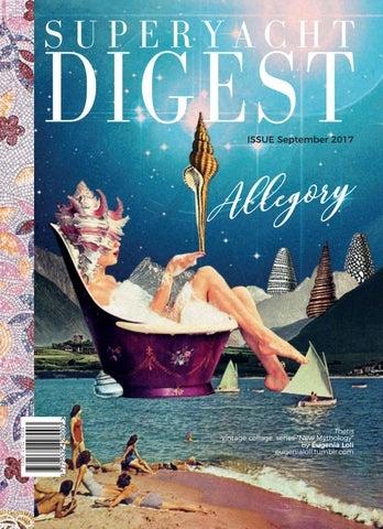 Superyacht Digest September 2017 Draft 1 Cover Initial Pages 1 13