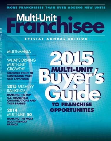 Multi-Unit Franchisee Buyer's Guide 2015 by Franchise Update