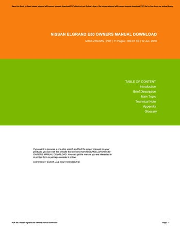nissan elgrand e50 owners manual download by richardbean4998 issuu rh issuu com Nissan Elgrand E51 Nissan Elgrand E51