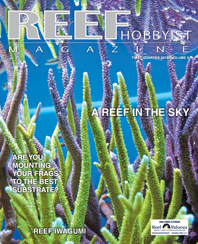 450e9c5599e0 Reef Hobbyist Magazine Q1 2015 by harry tung - issuu