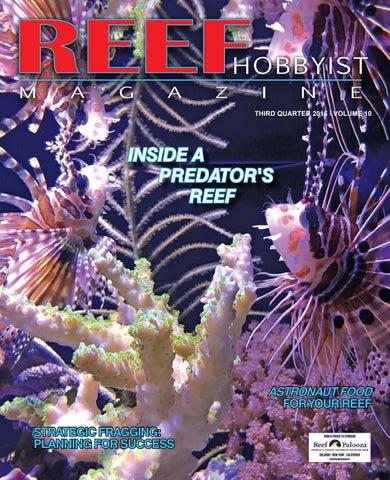 a486185c9c9f Reef Hobbyist Magazine Q3 2016 by harry tung - issuu