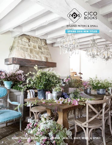 Spring Catalog 2018 By Ryland Peters Small And Cico Books Issuu