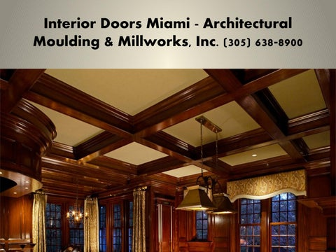 Interior Doors Miami   Architectural Moulding U0026 Millworks, Inc. (305)  638 8900