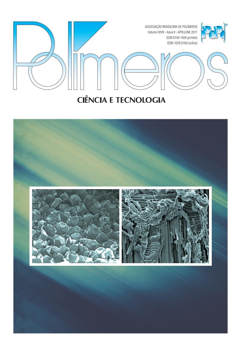 Polímeros: Ciência e Tecnologia 2nd. issue, vol 27, 2017 by ...