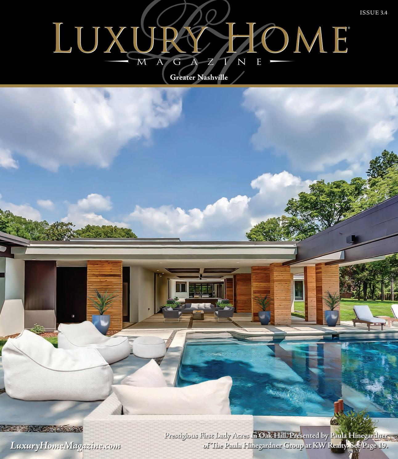 Luxury Home Magazine Nashville Issue 3 4 by Luxury Home Magazine issuu