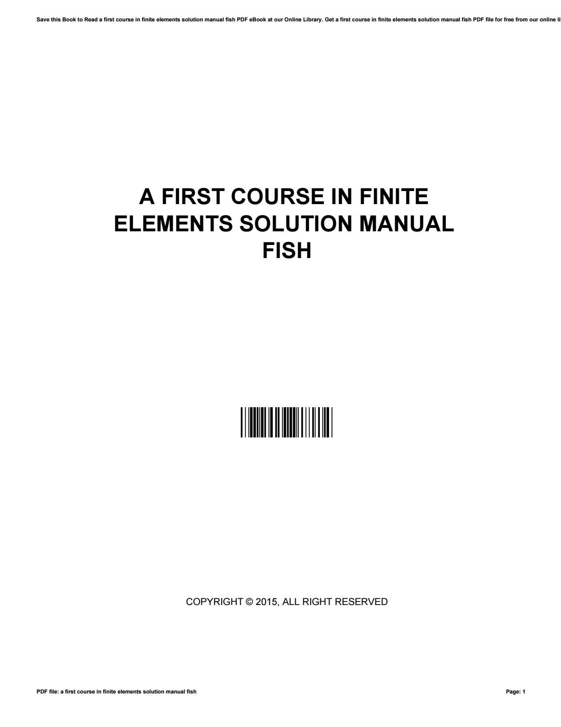 A first course in finite elements solution manual fish by AnneStutzman2149  - issuu
