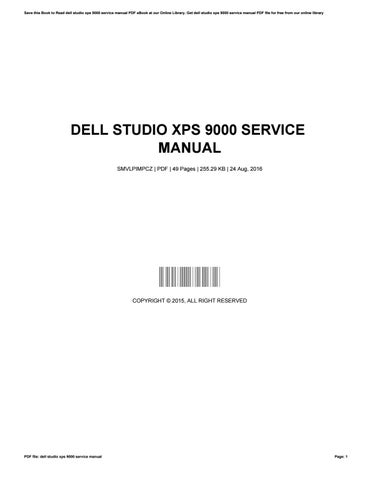 dell studio xps 9000 service manual by dorotheafisher2227 issuu rh issuu com dell studio xps 1645 service manual dell studio xps user manual