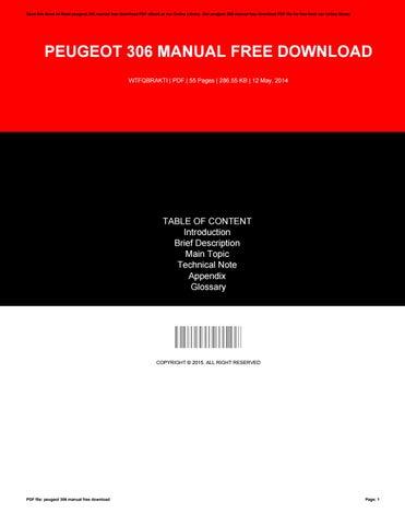 peugeot 306 manual free download by amberhoward14141 issuu rh issuu com buku manual peugeot 405 buku manual peugeot 405 sti