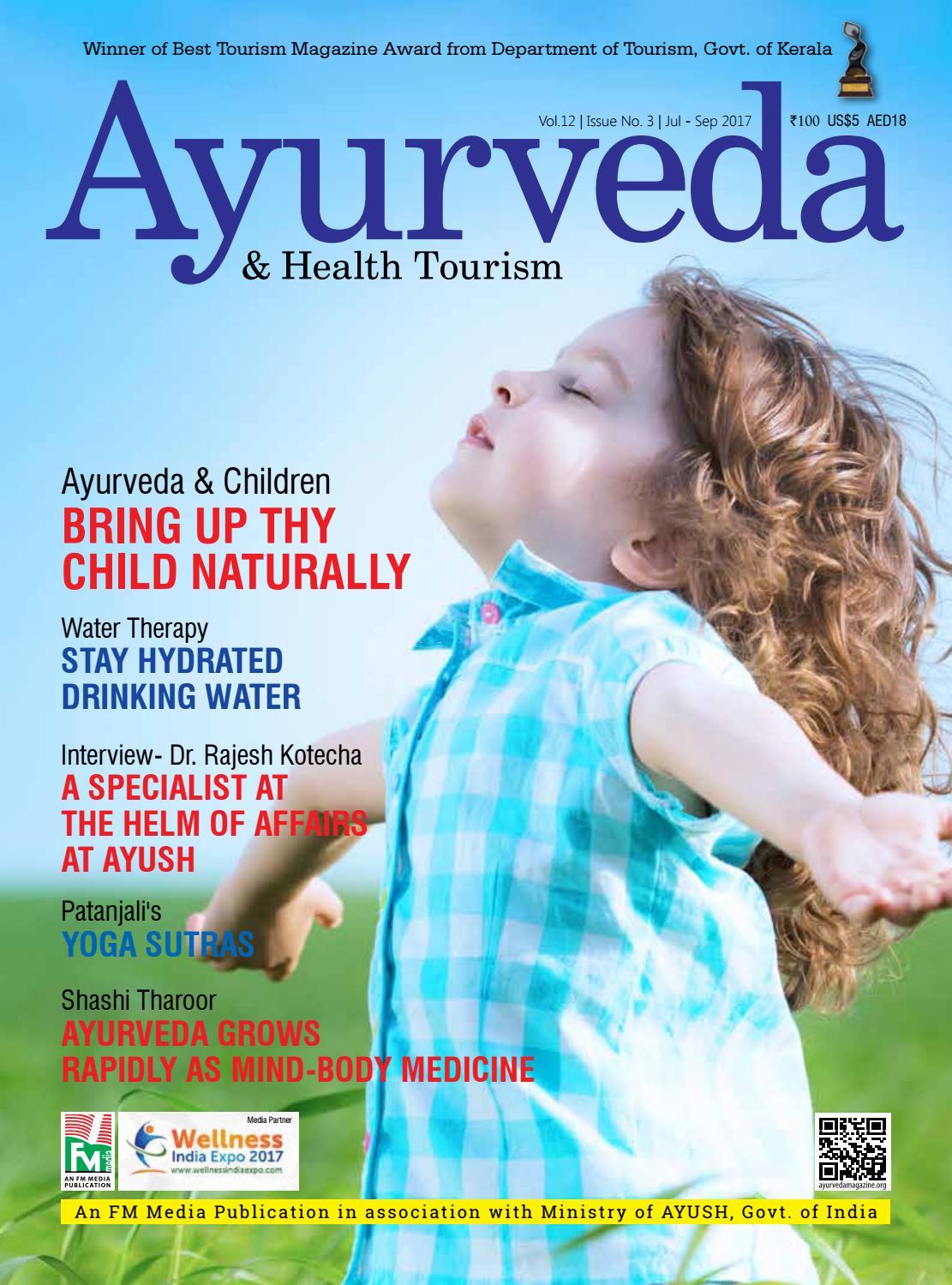 Ayurveda Magazine July September 2017 by Ayurveda & Health Tourism