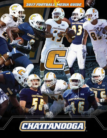 2017 Chattanooga Football Media Guide by Chattanooga Athletics - issuu