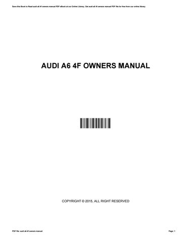 audi a6 4f owners manual by chrismcculloch2537 issuu rh issuu com service manual audi a6 c6 Audi A6 4G