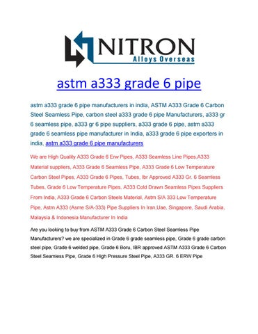 Astm a333 grade 6 pipe by nitronalloysoverseas - issuu