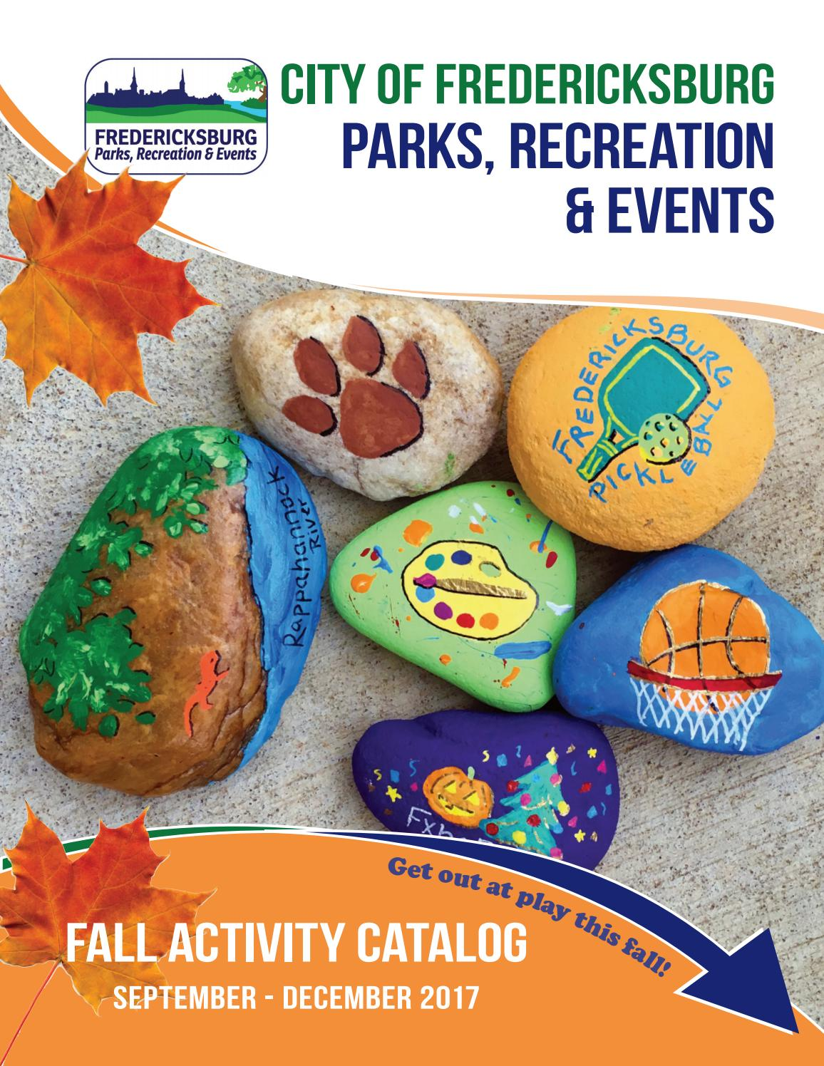 Fredericksburg Parks, Recreation & Events - Fall 2017 Activity ...