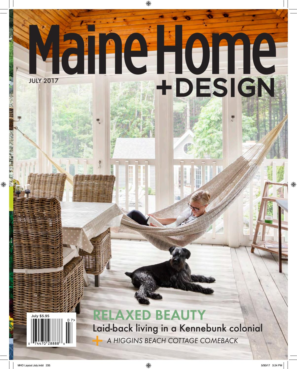 Maine Home Design July 2017 By Magazine