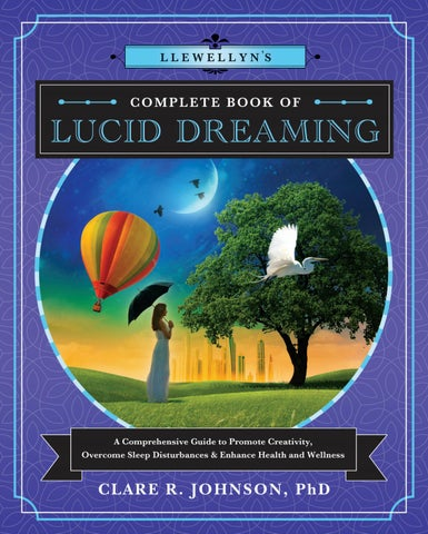Llewellyn's Complete Book of Lucid Dreaming, by Clare R  Johnson