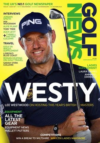 c67590c49e4 Golf News August 2017 by Golf News - issuu