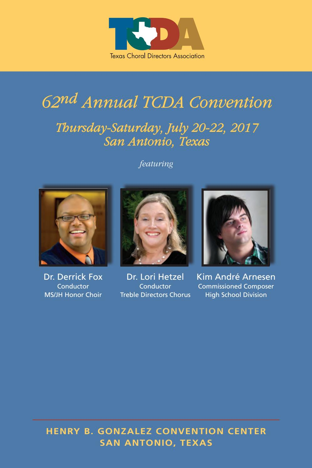 2017 TCDA Convention Program by Texas Choral Directors Association - issuu