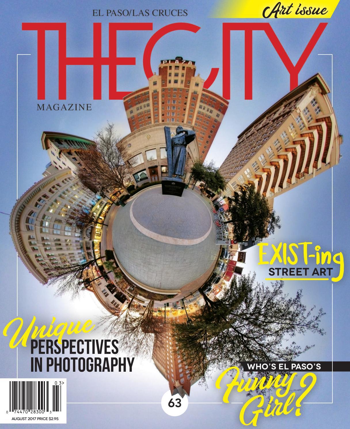THECITY Magazine El Paso • August 2017 By THECITY Magazine