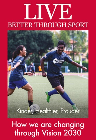 LIVE 2017 Issue - Kinder, Healthier, Prouder by Sport