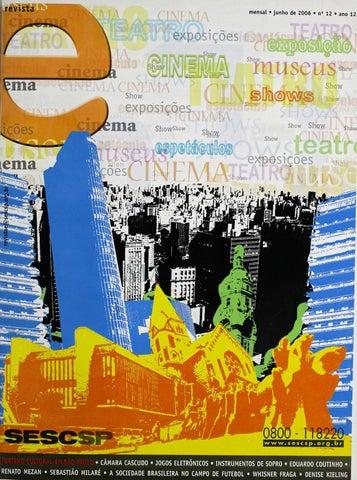 71051a2532 Revista E - Junho de 2006 - ANO 12 - Nº 12 by Sesc em São Paulo - issuu