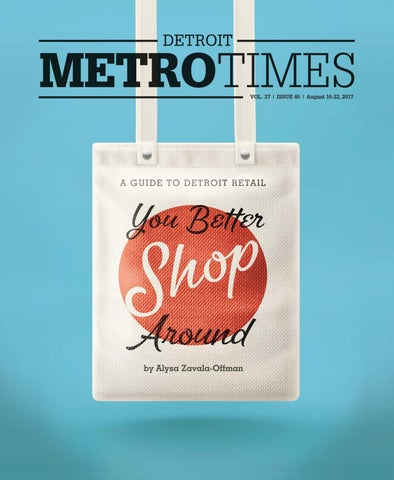 5584533e225 Metro Times 081617 by Euclid Media Group - issuu
