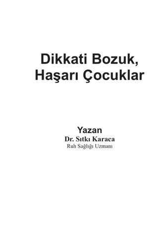 Dikkati Bozuk Hasari Cocuklar By Sitki Karaca Issuu