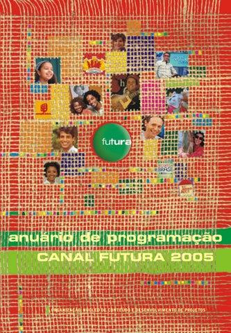 Anuário de Programação do Canal Futura 2007 by canalfutura - issuu edab1b210da