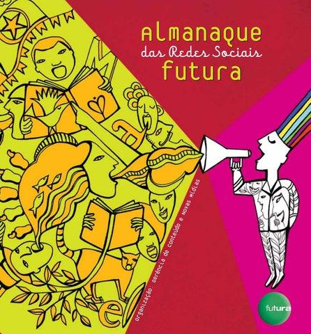 Almanaque das Redes Sociais Futura 2010 by canalfutura - issuu c56020b756a2b