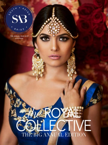 66b3cee06b The Annual Edition 2017 by South Asian Bride Magazine - issuu