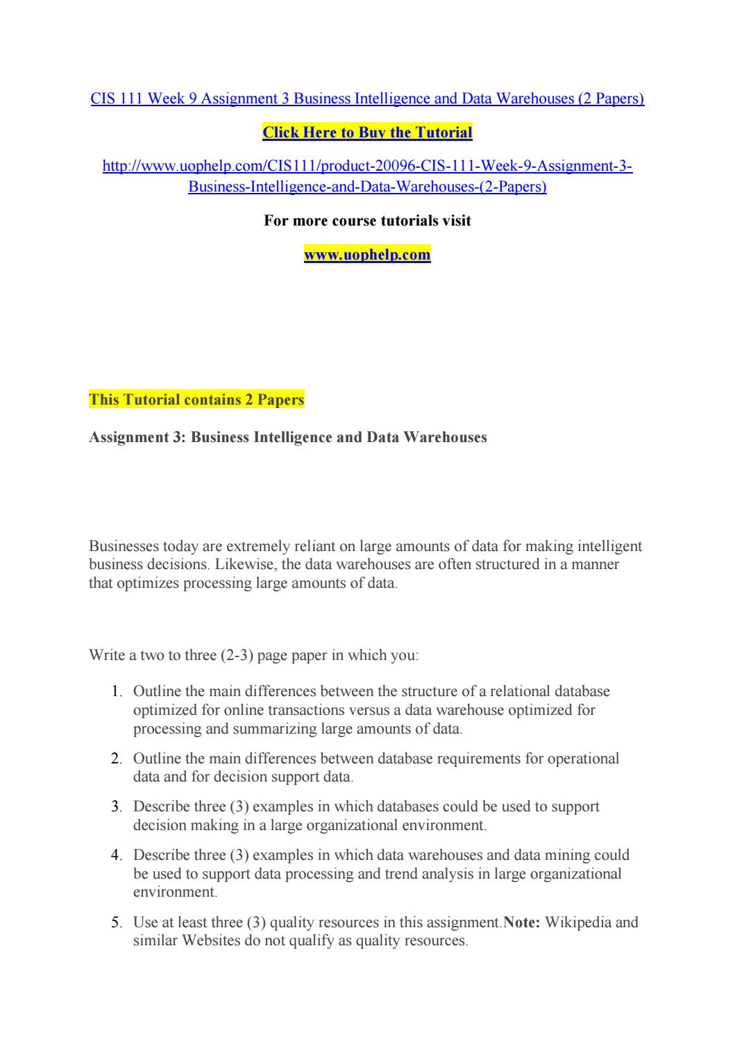 Cis 111 week 9 assignment 3 business intelligence and data warehouses (2  papers)