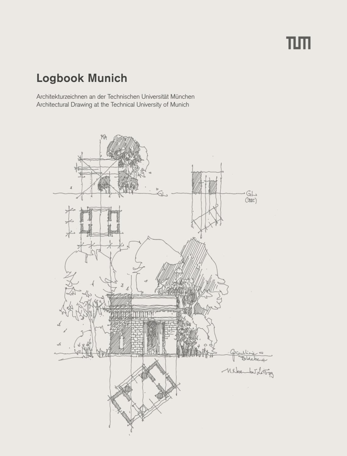 Logbook Munich 2017 by Fakultät für Architektur TU München - issuu