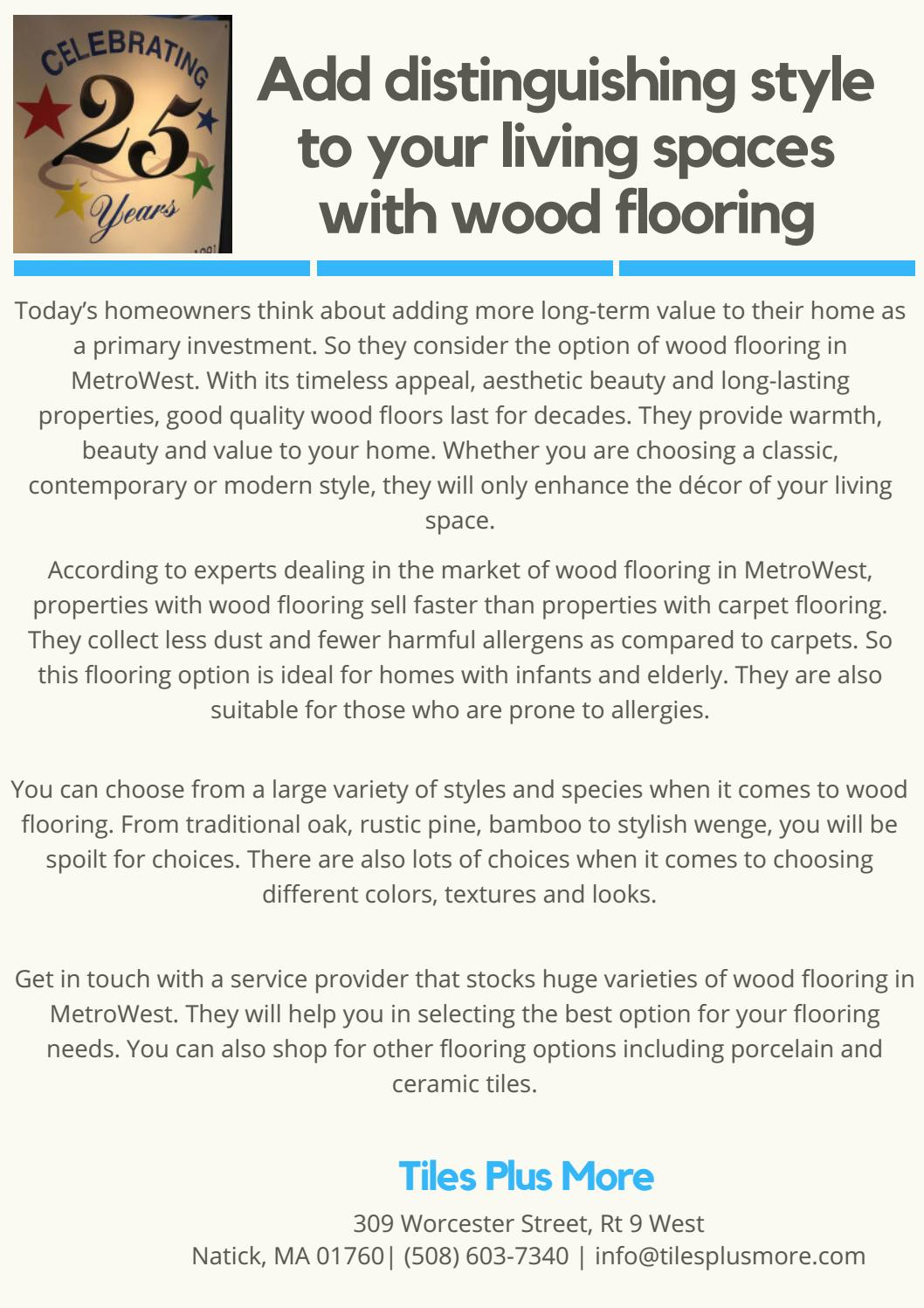 7e9b48a49bd Add distinguishing style to your living spaces with wood flooring by Tiles  Plus More - issuu