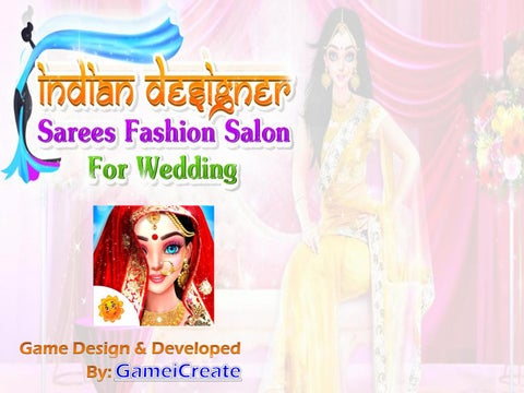 Indian Designer Sarees Fashion Salon For Wedding By Gameicreate Issuu