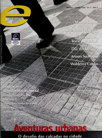 17a40627c Revista E - Junho de 2002 - ANO 8 - Nº 11 by Sesc em São Paulo - issuu
