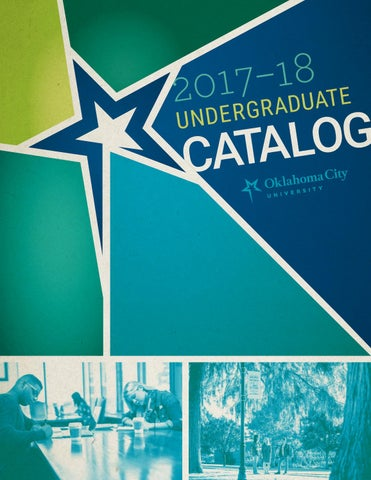 65a3edd96df9e OKCU 2017-18 Undergraduate Catalog by Oklahoma City University - issuu