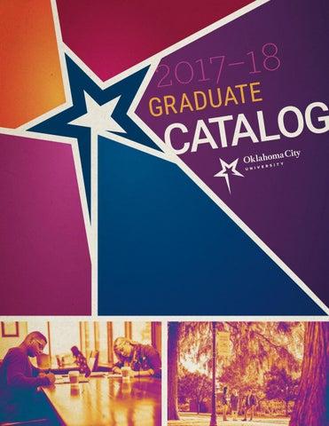OKCU Graduate Catalog 2017-18 by Oklahoma City University - issuu
