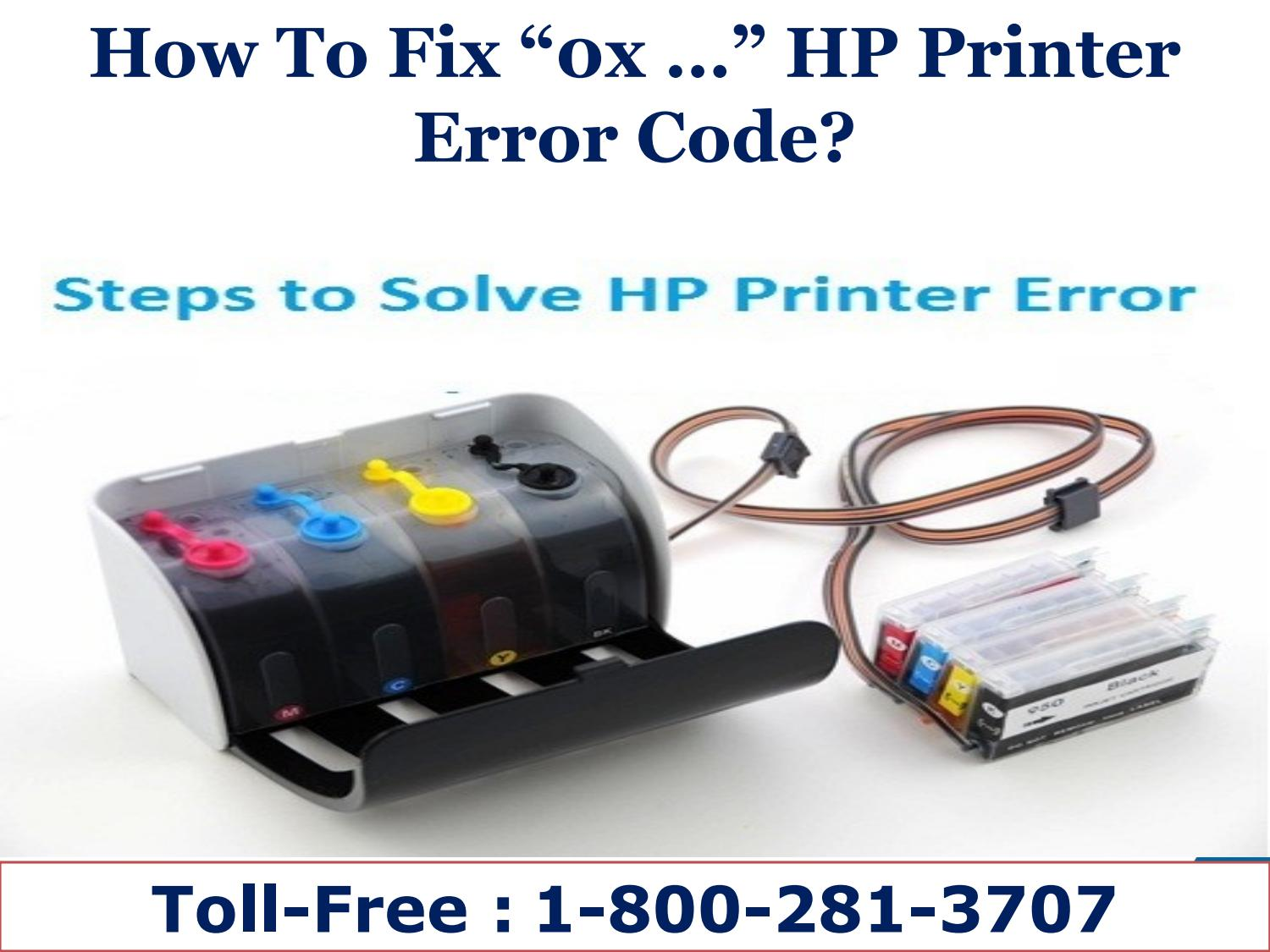 How to fix 0x hp printer error codedial 1 800 281 3707 by hp printer error codedial 1 800 281 3707 by hptechsupport9 issuu biocorpaavc Image collections