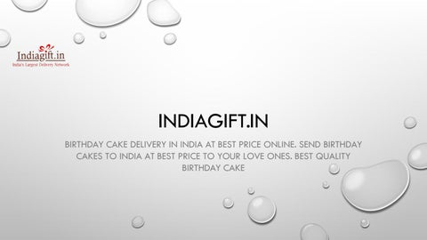 Birthday cake delivery in India at best price  by Anshul Loomba - issuu