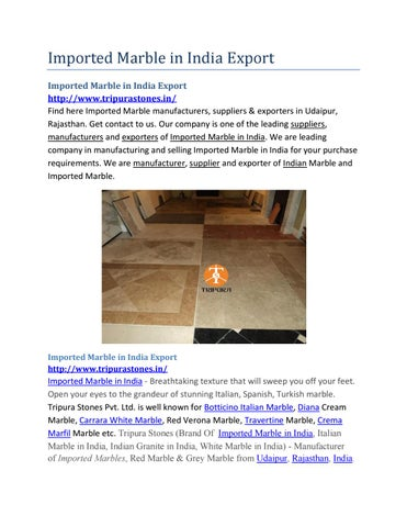 Imported marble in india export by marbleindia - issuu