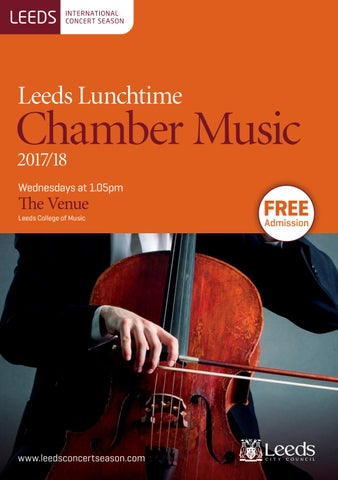 Leeds Lunchtime Chamber Music 2017/18 by Leeds International Concert