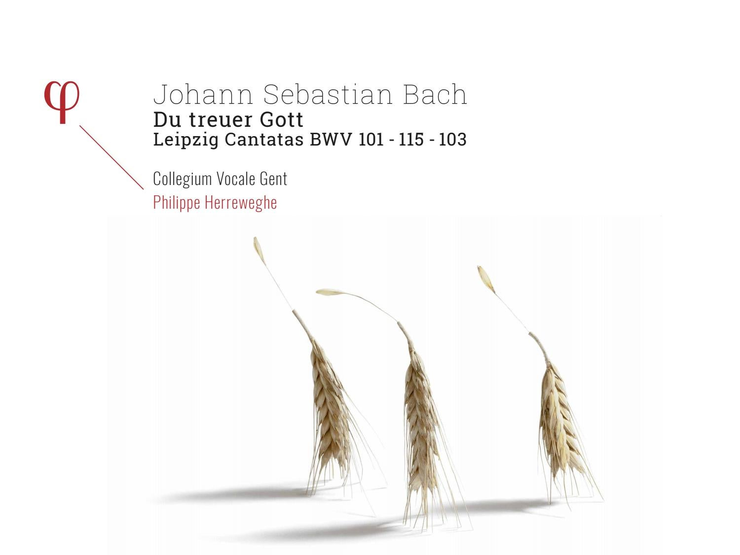 Du treuer Gott – Leipzig Cantatas by Outhere Music - issuu