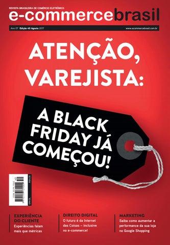 60ccd046ba Atenção Varejista  a Black Friday já começou! by E-Commerce Brasil ...