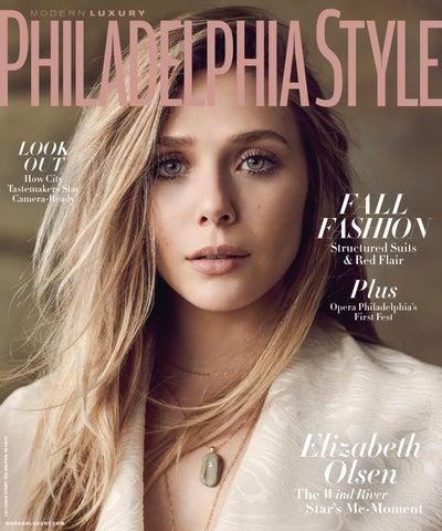 96f4e6a84c1 Philadelphia Style - 2017 - Issue 4 - Fall - Elizabeth Olsen by ...