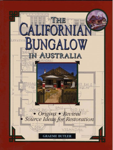 Californian bungalow in Australia by Graeme Butler - Issuu